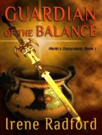 Guardian of the Balance (Merlin's Descendants, #1)