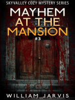 Mayhem At The Mansion #3