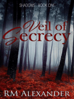 Veil of Secrecy