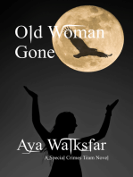 Old Woman Gone