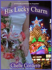 His Lucky Charm (Chelle Cordero's Cousins Suspenses)