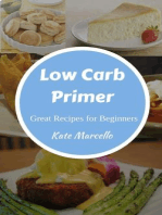 Low Carb Primer - Great Recipes for Beginners (Love Low Carb, #1)