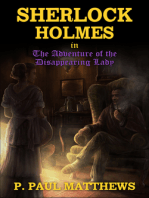 Sherlock Holmes in The Adventure of the Disappearing Lady