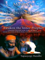 Mastery of Consciousness