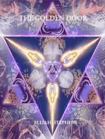 The Golden Door (The Pattern Volume 2 Serialization Part 4)