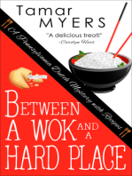 Between a Wok and a Hard Place