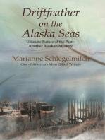 Driftfeather on the Alaska Seas
