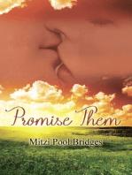 Promise Them