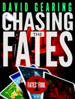Chasing the Fates