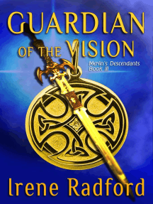 Guardian of the Vision: Merlin's Descendants, #3
