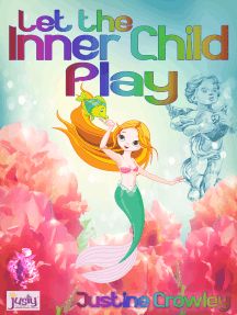 Let The Inner Child Play