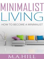 """""""Minimalist Living"""