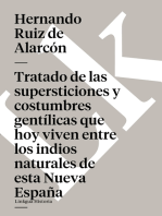 Tratado de las supersticiones y costumbres gentílicas que hoy viven entre los indios naturales de esta Nueva España