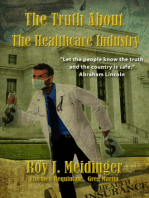 The Truth About The Healthcare Industry