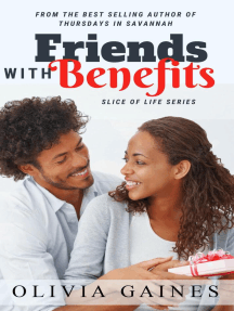 Friends with Benefits: Slice of Life, #5