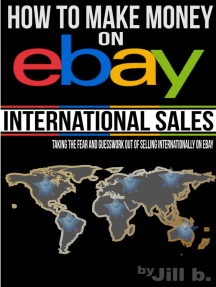 How to Make Money on eBay - International Sales: How to Make Money on eBay, #3