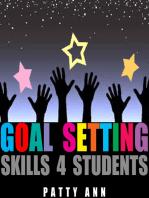 Goal Setting Skills 4 Students