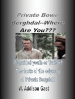 Private Bowe Bergdahl, Where Are You??