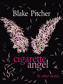 Cigarette Angel & Other Stories