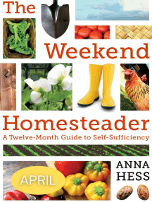 Weekend Homesteader: April: Weekend Homesteader, #1