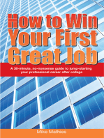 How to Win Your First Great Job