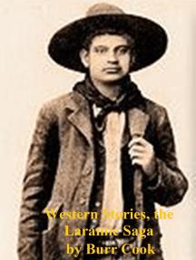 Western Stories, the Laramie Saga