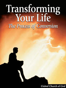Transforming Your Life: The Process of Conversion