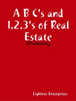 A B C's and 1,2,3's of Real Estate Investing