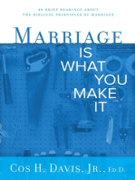 Marriage Is...What You Make It