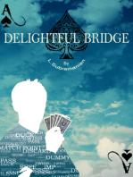 Delightful Bridge