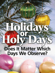 Holidays or Holy Days