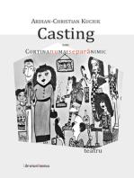 Casting, sau Cortina nu mai separă nimic