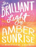The Brilliant Light of Amber Sunrise