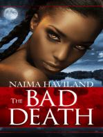 The Bad Death