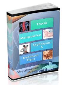 Fascia Manipulation: Techniques and Treatment Plans
