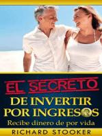 El Secreto de Invertir por Ingresos