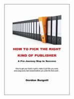 How to Pick the Right Kind of Publisher