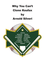 Why You Can't Clone Koufax