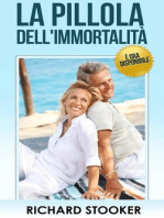 La Pillola Dell'Immortalità - è Ora Disponibile