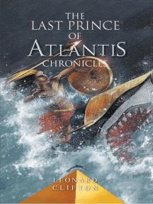 The Last Prince of Atlantis Chronicles: 1, #3