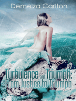Turbulence and Triumph