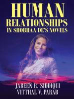 Human Relationships in Shobhaa De's Novels