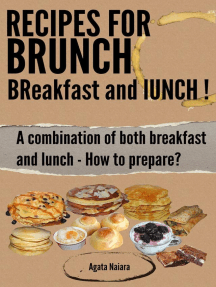 Recipes for Brunch: BReakfast and lUNCH - A combination of both breakfast and lunch (Fast, Easy & Delicious Cookbook, #1)
