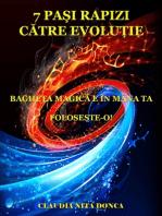 7 Paşi Rapizi Către Evoluţie