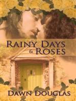 Rainy Days and Roses