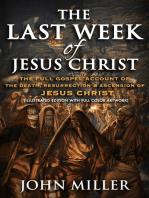 The Last Week of Jesus Christ