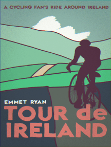 Tour De Ireland (a Cycling Fan's Ride Around Ireland)