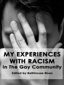 My Experience With Racism In The Gay Community