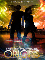The Twin Prophecies
