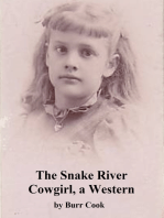The Snake River Cowgirl, a Western